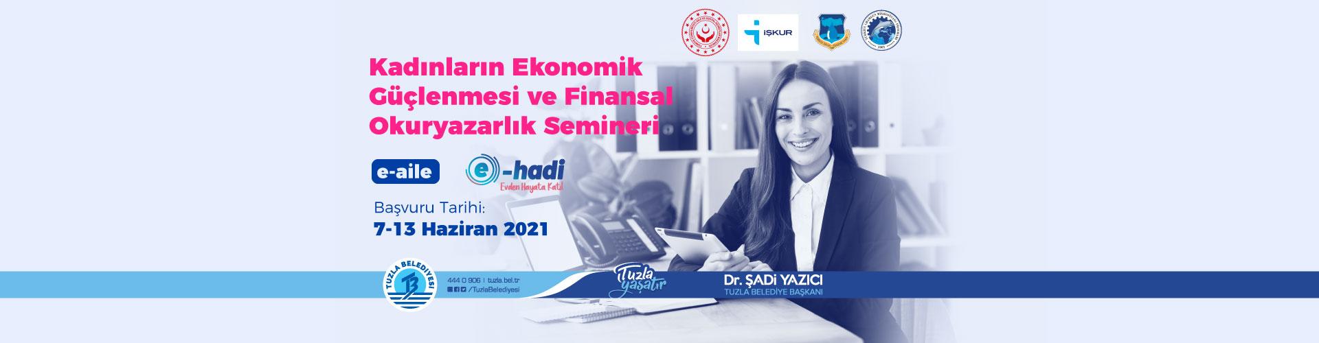 Kadınların Ekonomik Güçlenmesi ve Finansal Okuryazarlık Semineri